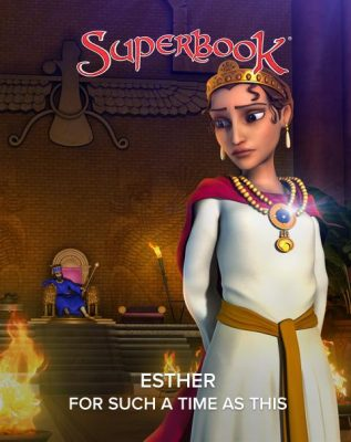 Esther – For Such a Time as This